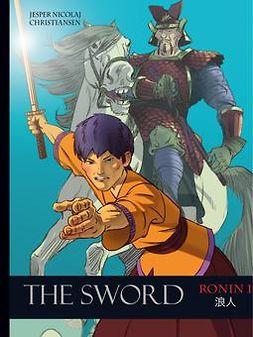 Christiansen, Jesper Nicolaj - Ronin 1 - The Sword, ebook