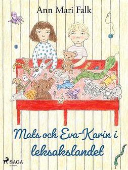 Falk, Ann Mari - Mats och Eva-Karin i leksakslandet, ebook