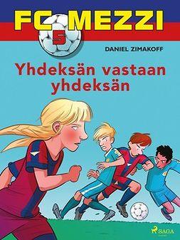 Zimakoff, Daniel - FC Mezzi 5 - Yhdeksän vastaan yhdeksän, e-kirja