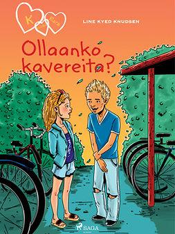 Knudsen, Line Kyed - Ollaanko kavereita?, ebook