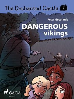 Gotthardt, Peter - The Enchanted Castle 7: Dangerous Vikings, ebook