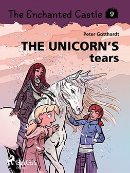 Gotthardt, Peter - The Enchanted Castle 9: The Unicorn's Tears, ebook