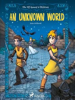 Gotthardt, Peter - The Elf Queen's Children 1: An Unknown World, ebook