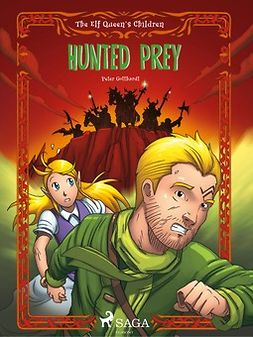 Gotthardt, Peter - The Elf Queen's Children 3: Hunted Prey, ebook