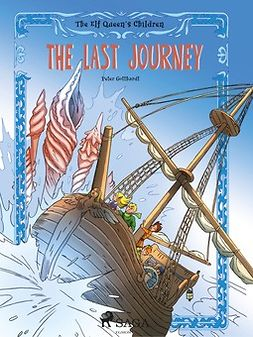Gotthardt, Peter - The Elf Queen's Children 8: The Last Journey, ebook