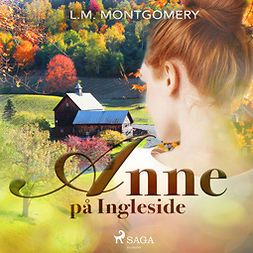 Montgomery, Lucy Maud - Anne på Ingleside, audiobook