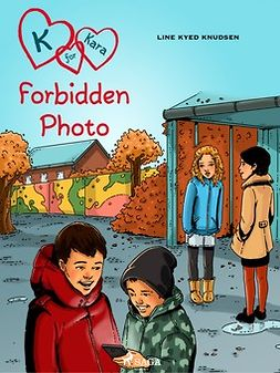 Knudsen, Line Kyed - K for Kara 15: Forbidden Photo, ebook