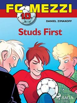 Zimakoff, Daniel - FC Mezzi 10: Studs First, ebook