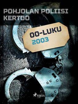 - Pohjolan poliisi kertoo 2003, e-kirja