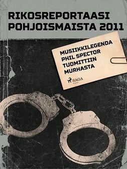 - Rikosreportaasi Pohjoismaista 2011, ebook