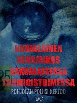 - Norjalainen henkirikos saksalaisessa tuomioistuimessa, e-kirja