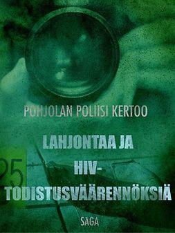 - Lahjontaa ja HIV-todistusväärennöksiä, e-kirja