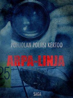 Arpa-linja - (Pohjolan poliisi kertoo)