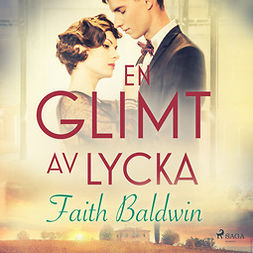 Baldwin, Faith - En glimt av lycka, audiobook