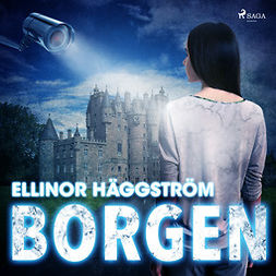Häggström, Ellinor - Borgen, audiobook
