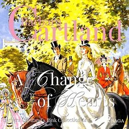 Cartland, Barbara - A Change of Hearts, audiobook