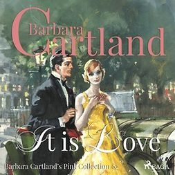 Cartland, Barbara - It is Love, audiobook