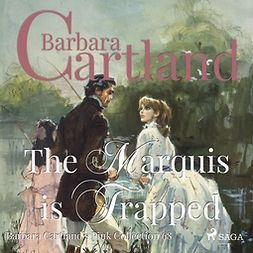 Cartland, Barbara - The Marquis is Trapped, audiobook