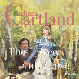 Cartland, Barbara - The Tree of Love (Barbara Cartland s Pink Collection 74), äänikirja