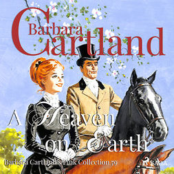 Cartland, Barbara - A Heaven on Earth (Barbara Cartland s Pink Collection 79), audiobook