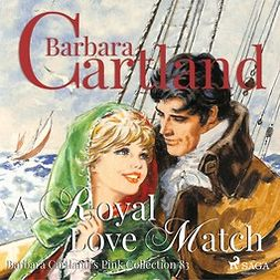 Cartland, Barbara - A Royal Love Match, audiobook