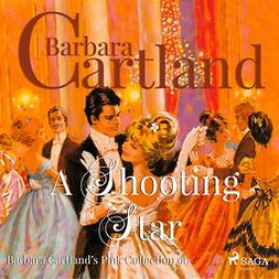 Cartland, Barbara - A Shooting Star, audiobook