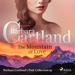 Cartland, Barbara - The Mountain of Love, audiobook