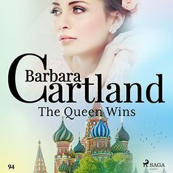 Cartland, Barbara - The Queen Wins (Barbara Cartland's Pink Collection 94), audiobook