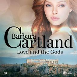 Cartland, Barbara - Love and the Gods (Barbara Cartland's Pink Collection 95), äänikirja