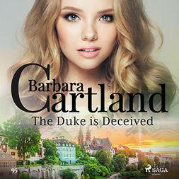 Cartland, Barbara - The Duke is Deceived (Barbara Cartland's Pink Collection 97), äänikirja