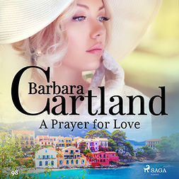 Cartland, Barbara - A Prayer for Love (Barbara Cartland's Pink Collection 98), äänikirja