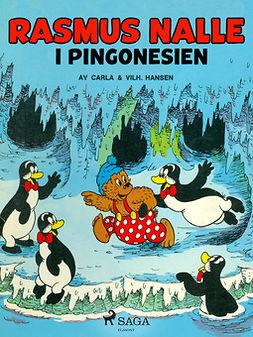 Hansen, Carla og Vilhelm - Rasmus Nalle - i Pingonesien, e-kirja