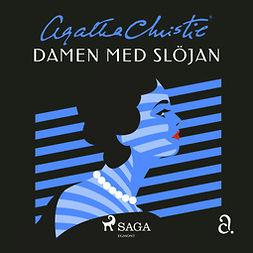 Christie, Agatha - Damen med slöjan: novell, äänikirja