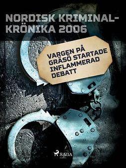 - Vargen på Gräsö startade inflammerad debatt, ebook