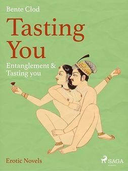 Tasting You : Entanglement & Tasting you