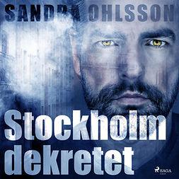 Olsson, Sandra - Stockholm dekretet, audiobook