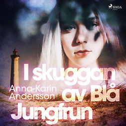 Andersson, Anna-Karin - I skuggan av Blå Jungfrun, audiobook