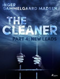 Madsen, Inger Gammelgaard - The Cleaner 4: New Leads, ebook