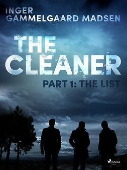 Madsen, Inger Gammelgaard - The Cleaner 1: The List, e-bok