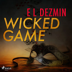 Dezmin, Eva-Lisa - Wicked Game, audiobook