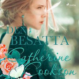 Cookson, Catherine - Den besatta, äänikirja
