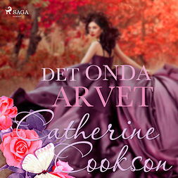 Cookson, Catherine - Det onda arvet, audiobook
