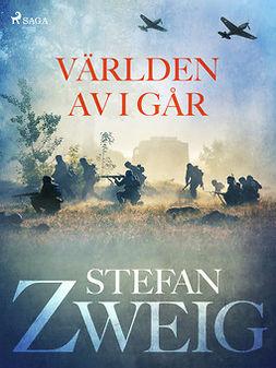 Zweig, Stefan - Världen av i går, e-kirja