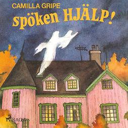 Gripe, Camilla - Spöken hjälp!, audiobook