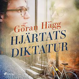 Hägg, Göran - Hjärtats diktatur, audiobook