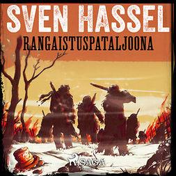 Hassel, Sven - Rangaistuspataljoona, äänikirja