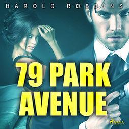 Robbins, Harold - 79 Park Avenue, audiobook