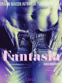 Fantasia - erään naisen intiimejä tunnustuksia 4