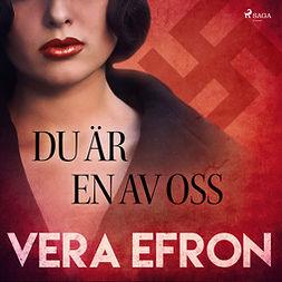 Efron, Vera - Du är en av oss, audiobook