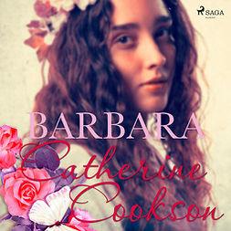 Cookson, Catherine - Barbara, äänikirja